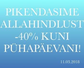 Pikendasime allahindlust -40% kuni pühapäevani!